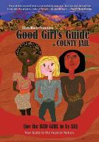 Good Girl's Guide to County Jail for...
