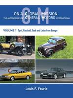 On a Global Mission: The Automobiles...