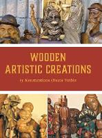 Wooden Artistic Creations