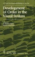 Development of Order in the Visual...