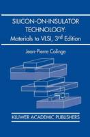Silicon-on-Insulator Technology:...