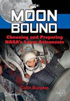 Moon Bound: Choosing and Preparing...