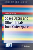Space Debris and Other Threats from...