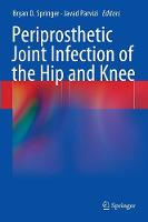 Periprosthetic Joint Infection of the...