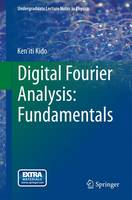 Digital Fourier Analysis - Fundamentals