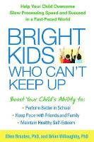 Bright Kids Who Can't Keep Up: Help...