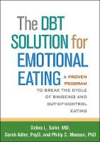 The DBT (R) Solution for Emotional...