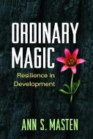 Ordinary Magic: Resilience in...