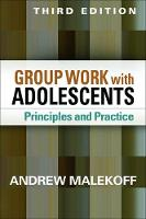 Group Work with Adolescents:...