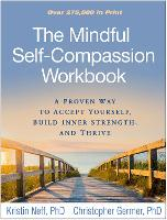 The Mindful Self-Compassion Workbook:...
