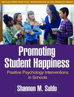 Promoting Student Happiness: Positive...