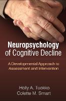 Neuropsychology of Cognitive Decline:...