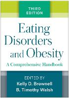 Eating Disorders and Obesity, Third...