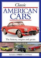 Classic American Cars: The History,...