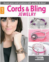 Cords & Bling Jewelry: Accent Your...