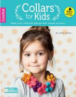 Collars for Kids: Make Your Child ...