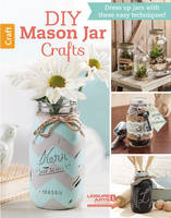 DIY Mason Jar Crafts: Dress Up Jars...