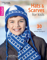 Hats & Scarves for Kids: 30 Warm...