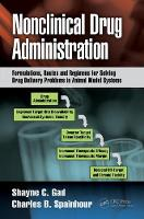 Nonclinical Drug Administration:...