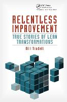 Relentless Improvement: True Stories...