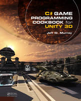 C# Game Programming Cookbook for ...