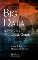 Big Data: A Business and Legal Guide