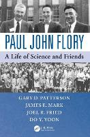 Paul John Flory: A Life of Science ...