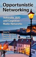 Opportunistic Networking: Vehicular,...