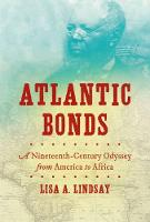 Atlantic Bonds: A Nineteenth-Century...