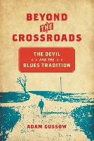 Beyond the Crossroads: The Devil and...