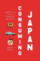 Consuming Japan: Popular Culture and...