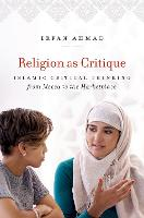 Religion as Critique: Islamic ...