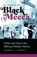 The Legend of Black Mecca: Politics...