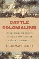 Cattle Colonialism: An Environmental...