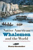 Native American Whalemen and the...