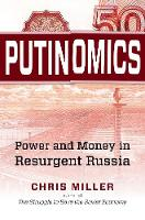Putinomics: Power and Money in...