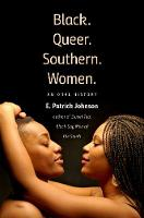 Black. Queer. Southern. Women.: An...