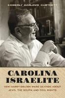 Carolina Israelite: How Harry Golden...