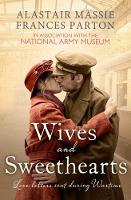 Wives and Sweethearts: Love Letters...
