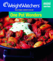 One Pot Wonders: Easy Recipes Cooked...