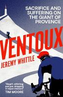 Ventoux: Sacrifice and Suffering on...