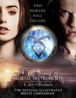 City of Bones: The Official...