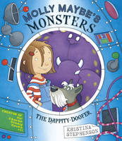 Molly Maybe's Monsters: The Dappity...