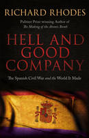 Hell and Good Company: The Spanish...