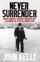 Never Surrender: Winston Churchill ...