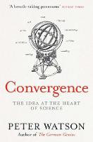 Convergence: The Deepest Idea in the...