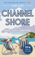 The Channel Shore: From the White...