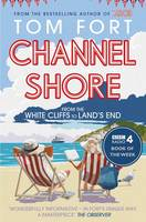 Channel Shore: From the White Cliffs...