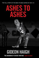 Ashes to Ashes: The Story of the...