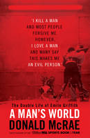 A Man's World: The Double Life of...